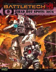 Classic Battletech: Jihad Hot Spots 3076