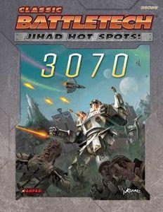 Classic Battletech: Jihad Hot Spots – 3070