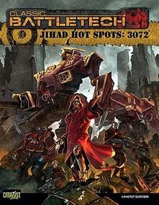 Classic Battletech: Jihad Hot Spots – 3072