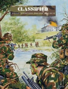 Classified: Special Operations Missions 1940-2010