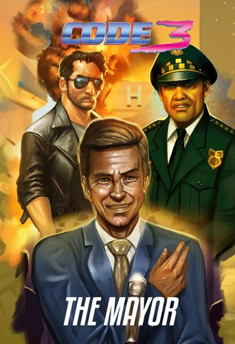 Code 3: The Corrupt Mayor