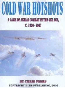 Cold War Hotshots: A Game of Aerial Combat in the Jet Age, c. 1950-1967