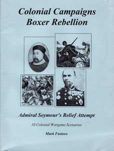 Colonial Campaigns: Admiral Seymour's Relief Attempt