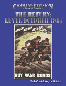 Command Decision: Test of Battle – The Return: Leyte October 1944