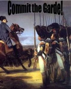 Commit the Garde!: Waterloo