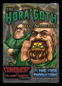Conquest of Planet Earth: The Hora'Goth Game Supplement