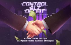 Control Alt Deceit: A Game of Lies, Betrayal and Questionable Business Strategies