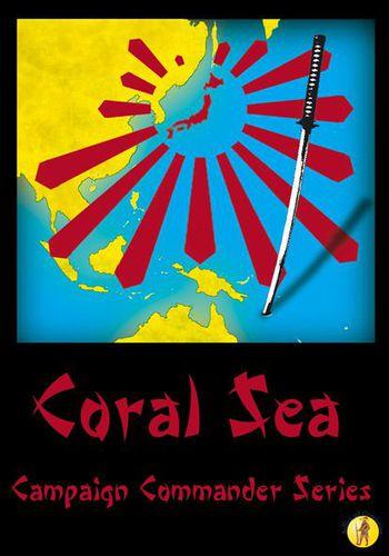 Coral Sea: Campaign Commander Volume II