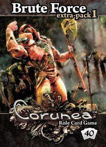 Corunea: Brute Force