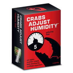 Crabs Adjust Humidity: Volume Five (unofficial expansion for Cards Against Humanity)