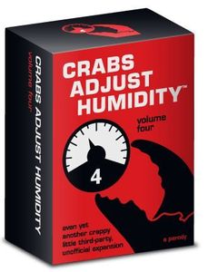 Crabs Adjust Humidity: Volume Four (fan expansion for Cards Against Humanity)