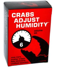 Crabs Adjust Humidity: Volume Six (fan expansion for Cards Against Humanity)