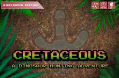 Cretaceous: A Dinosaur Hunting Adventure