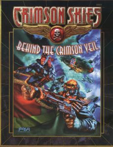 Crimson Skies: Behind the Crimson Veil