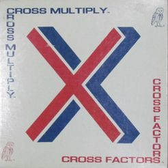 Cross Factors Cross Multiply