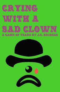 Crying With A Sad Clown
