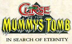 Curse of the Mummy's Tomb: In Search of Eternity