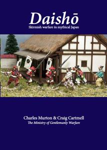 Daish?: Skirmish Wargaming in Mystical Japan