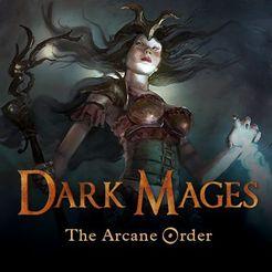 Dark Mages: The Arcane Order