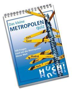 Das kleine Metropolenquiz