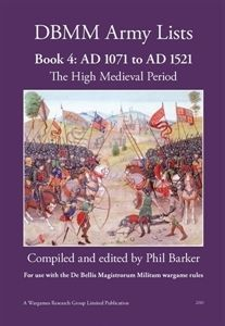 DBMM Army Lists Book 4: AD 1071 to AD 1515