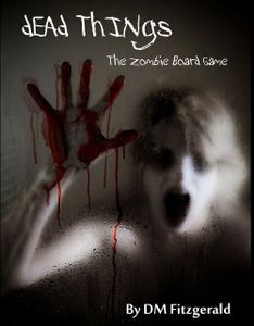 Dead Things: The Zombie Boardgame (Third Edition)
