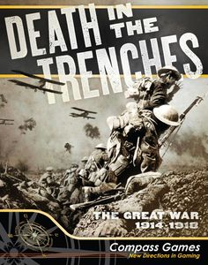 Death in the Trenches: The Great War 1914-1918 (Second Edition)