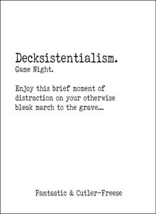 Decksistentialism: Game Night