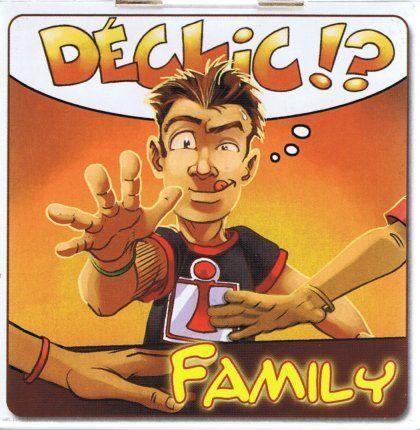 Déclic!? Family