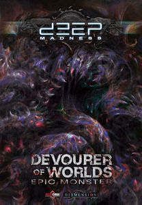Deep Madness: Devourer of Worlds Epic Monster