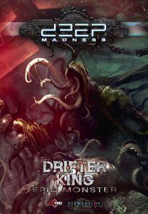 Deep Madness: Drifter King – Epic Monster