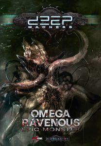 Deep Madness: Omega Ravenous Epic Monster