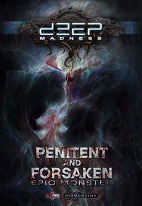 Deep Madness: Penitent and Forsaken Epic Monster