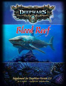 DeepWars: Blood Reef