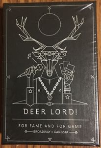Deer Lord! For Fame and for Game