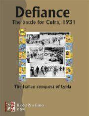 Defiance: The Battle for Cufra, 1931
