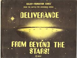Deliverance From Beyond the Stars!