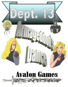 Dept. 13 part 4: Armageddon's Dance