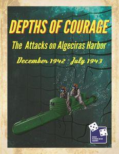 Depths of Courage, Volume 8: The Raids on Algeciras