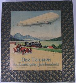 Der Triumph des Zwanzigsten Jahrhunderts