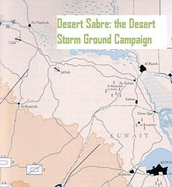 Desert Sabre: the Operation Desert Storm Ground Campaign