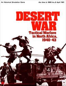 Desert War: Tactical Warfare in North Africa, 1940-43