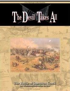 Devil Takes All!: The Battle of Opequon Creek, 1864