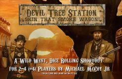Devil Tree Station: Skin That Smokewagon!