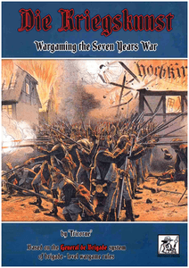 Die Kriegskunst: Wargaming the Seven Years War