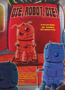 Die, Robot, Die!