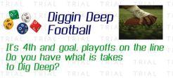 Diggin Deep Football