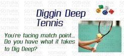 Diggin Deep Tennis