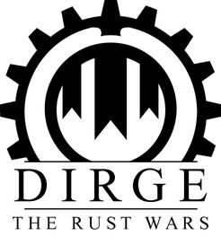 Dirge: The Rust Wars