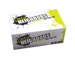 Dirty Neighbors: This Game is Not For You